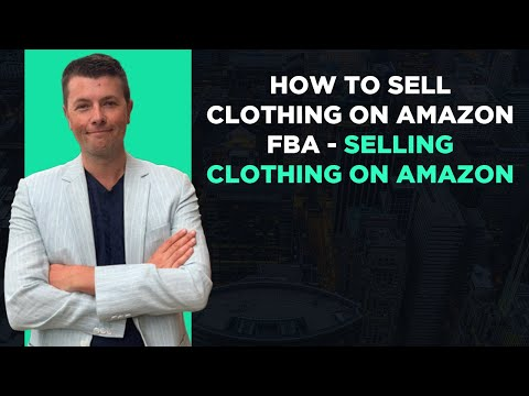 How To Sell Clothing On Amazon Fba - Selling Clothing On Amazon