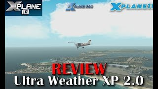 X-Plane] Testing Weather Setup with Ultra Weather XP v1 5 and custom