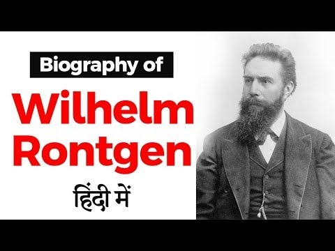 Biography of Wilhelm Rontgen, German mechanical engineer who invented X rays