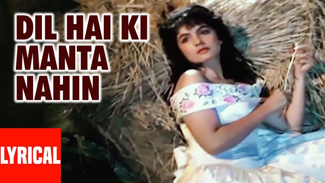 Dil Hai Ke Manta Nahin Lyrics in English by Kumar Sanu, Anuradha Paudwal is Popular 90s  hits Hindi song lyrics from Dil Hai Ke Manta Nahin movie feat Aamir Khan.