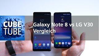 Samsung Galaxy Note 8 vs LG V30 Vergleich (deutsch HD)