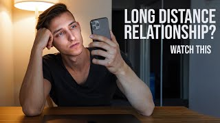 In A Long Distance Relationship? WATCH THIS | My Advice For Couples In A Long Distance Relationship
