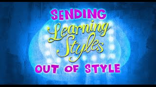 Good Thinking! — Sending Learning Styles Out Of Style