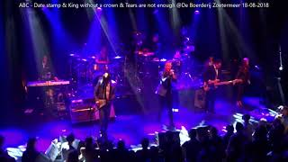 ABC   Date stamp & king without a crown & tears are not enough @De Boerderij 18 08 2018