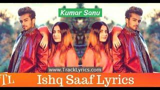 Ishq Saaf Full Lyrics Song By Kumar Sanu Ft Payal