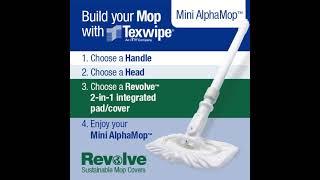 Build a Mop – Mini AlphaMop™ with Revolve