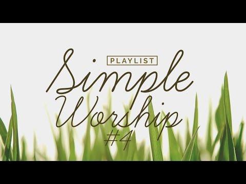Playlist Simple Worship #4