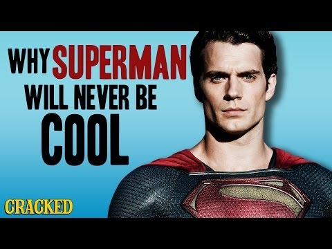 Why Superman Will Never Be Cool