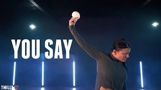 Lauren Daigle - You Say - Choreography by Janelle Ginestra #TMillyTV