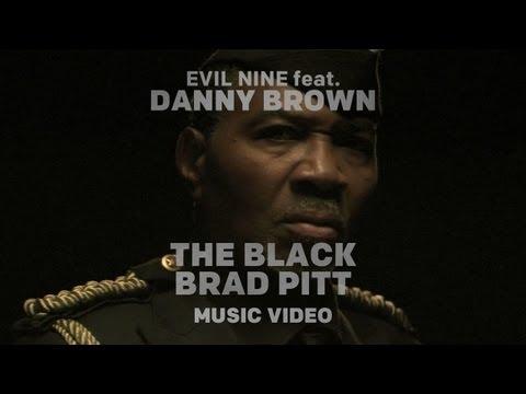 The Black Brad Pitt (Feat. Evil Nine)