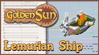 "New Arrangement: ""Lemurian Ship"" from Golden Sun: The Lost Age (2002)"