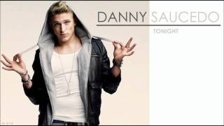 Danny Saucedo - Tonight