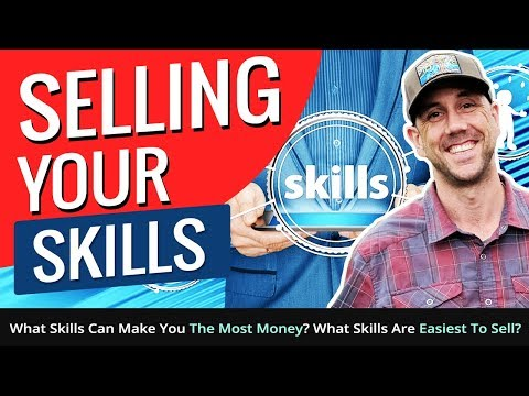 , title : 'Selling Your Skills! What Skills Can Make You The Most Money? What Skills Are Easiest To Sell?