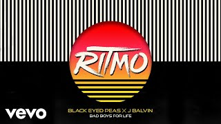 The Black Eyed Peas, J Balvin - Ritmo Bad Boys For Life
