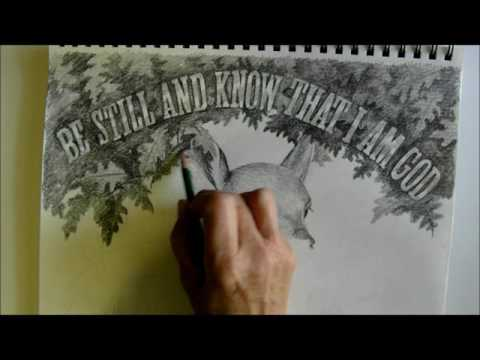 Be Still And Know That I Am God by Kathy Morrow (Speed drawing)