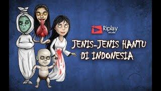 Jenis Hantu di Indonesia 1   Pocong, Tuyul, Leak, Kuntilanak, Kuyang, Jenglot   Rizky Riplay