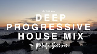 ♫ The Melodic Sessions: Deep Progressive House Mix - Warmup Mix