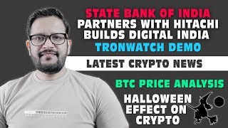 SBI partners with HITACHI brings Digital Platform in India. Halloween Effect on Bitcoin & Crypto