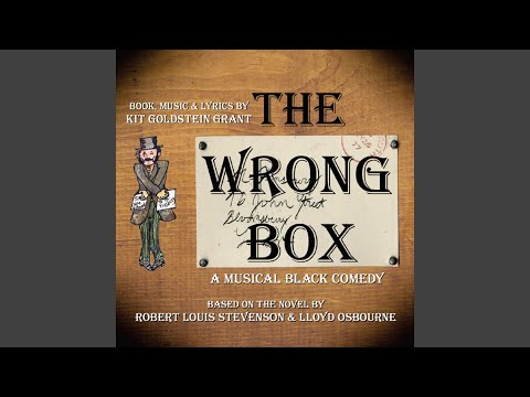"""A Family"" from ""The Wrong Box"" - Music & Lyrics by Kit G."