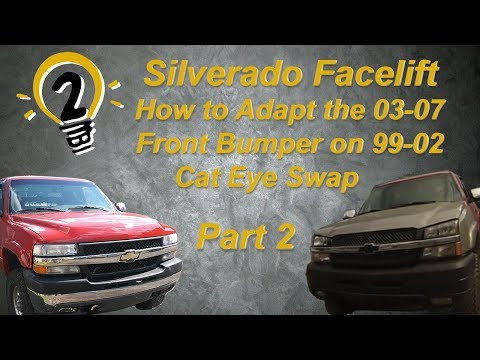 Silverado Facelift Part 2! How To Install 03-07 Cat Eye Front Bumper On A 99-02