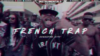 French Trap Beat [Lourd] Instrumental Rap Music 2016 - Gangster City | Nero & Omzo #Instrumentals