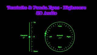 Teminite & Panda Eyes   Highscore [8D Audio]