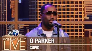 "Q Parker | ""Cupid"""