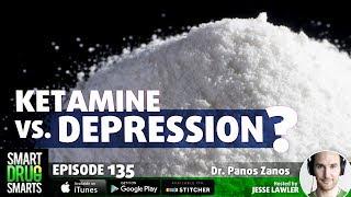 Episode 135- Treating Depression with Ketamine