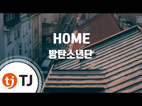 [TJ노래방] HOME - 방탄소년단(BTS) / TJ Karaoke