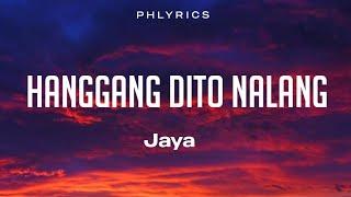 Jaya - Hanggang Dito Na Lang (Lyrics)