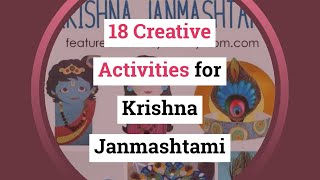 18 CREATIVE ACTIVITIES TO DO ON KRISHNA JANMASHTAMI WITH KIDS - Download this Video in MP3, M4A, WEBM, MP4, 3GP