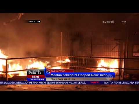 Dinilai PHK Sepihak, Mantan Pekerja Freeport Blokir Jalan   NET 24
