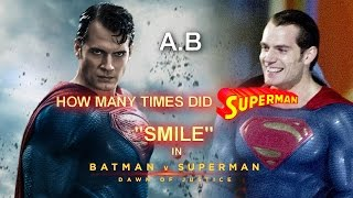 How Many Times Did Superman Smile In Batman v Superman?