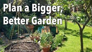 How to Plan a Bigger, Better Garden - Easy Vegetable Garden Planning