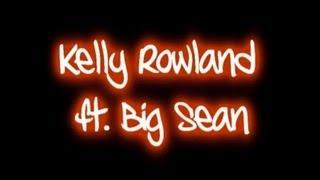 Kelly Rowland ft.Big Sean - Lay It On Me (Lyrics On Screen) [HD]