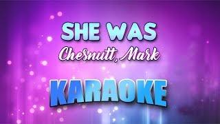 Chesnutt, Mark - She Was (Karaoke version with Lyrics)