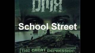 DMX - School Street (The Great Depression)