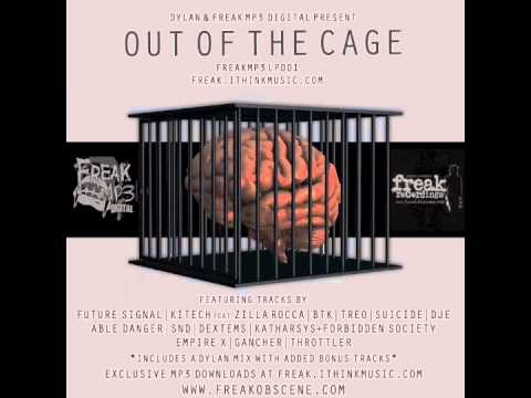 OUT NOW!!! Dylan Presents...Out Of The Cage Album Teaser (FREAKMP3LP001)