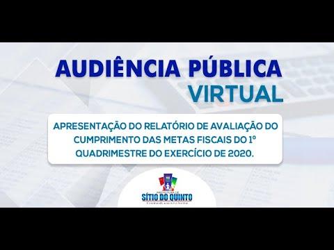 Audiência Pública Virtual - Avaliação do Cumprimento de Metas Fiscais do 1º Quadrimestre de 2020