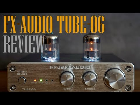 FX-Audio TUBE-06 DAC/Preamp review