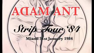 Adam Ant - Live in Miami 1984