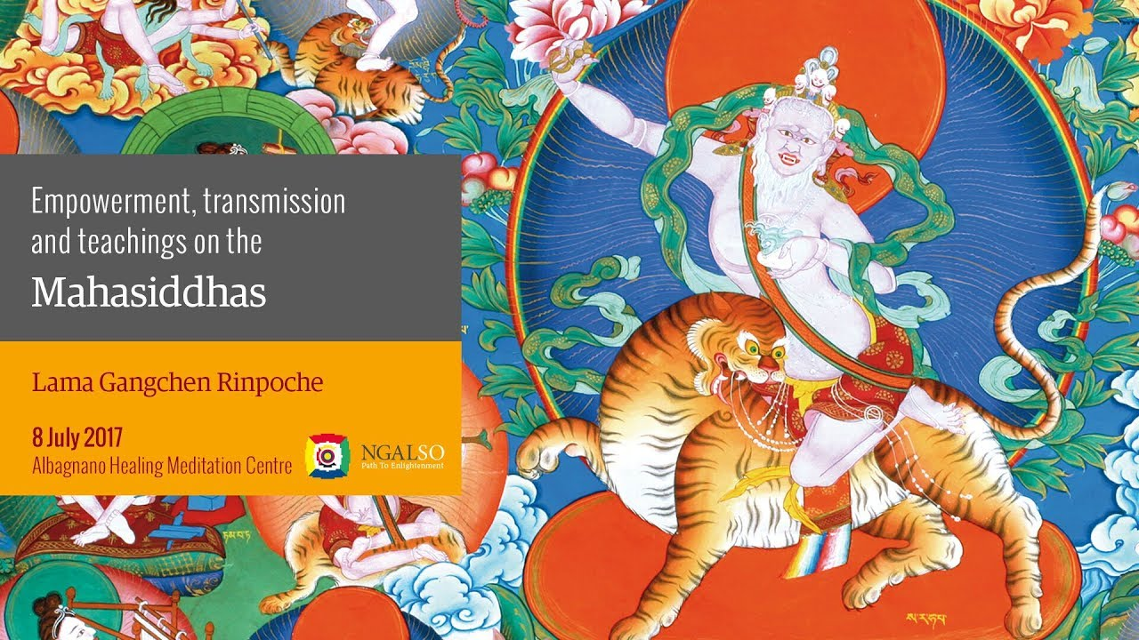 Empowerment, transmission and teachings on the Mahasiddhas - part 1