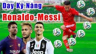🔴 Dạy 1000 Kỹ Năng Qua Người Của Ronaldo-Messi-Neymar | Freestyle Football Skills 2019