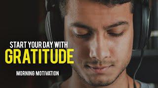 GRATITUDE - Best Motivational Video - Listen Every Day! MORNING MOTIVATION AFFIRMATIONS