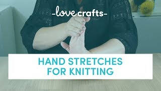 Hand Stretches For Knitting