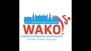 WAKO European Championships 2018 Bratislava, Slovakia - DAY 2 - TATAMI 1 Kick Light