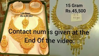 Latest Bridal Gold Jewellery With Weight And Price With Contact no.Displayed at the end of the VIDEO