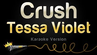 Tessa Violet - Crush (Karaoke Version)
