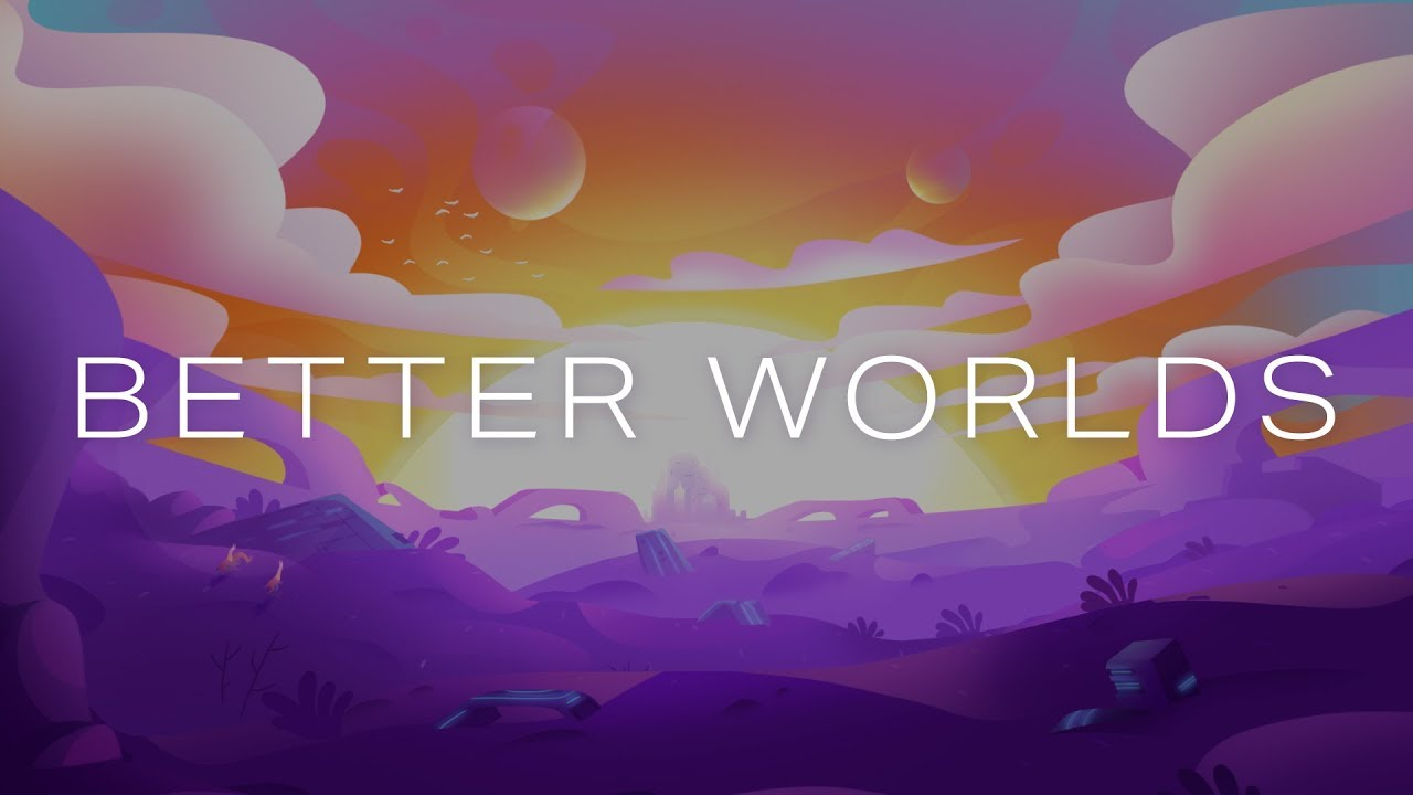 Better Worlds: a new animated sci-fi series thumbnail
