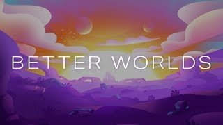 Better Worlds: a new animated sci-fi series